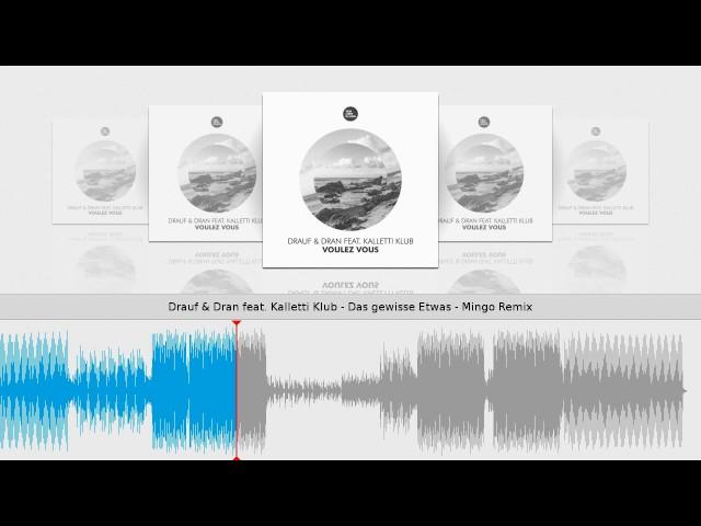 Drauf & Dran feat. Kalletti Klub - Das gewisse Etwas - Mingo Remix