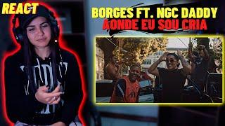 Borges - AONDE EU SOU CRIA Ft. NGC Daddy (prod. WIU) [REACT Mah Moojen]