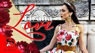 Смотреть клип Liyana - Love