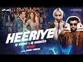 Heeriye | Race 3 | Meet Bros ft. Deep Money, Neha Bhasin | DJ Goddess & DJ Ronny Remix