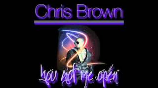 Watch Chris Brown You Got Me Open video