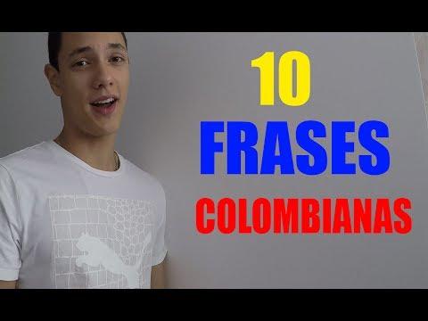 10 Frases Que Solo Un COLOMBIANO Entiende//JuanpaVP