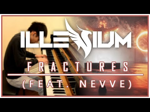 Illenium - Fractures (feat. Nevve) (Piano Cover | Sheet Music)