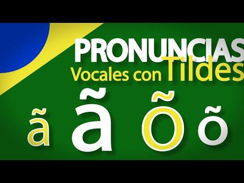 Sepa Pronunciar La Tilde Virgulilla En Portugués - ã - õ - Clase 4 -