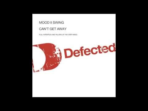 Mood II Swing - Can't Get Away From You (Original Mix) [Full Length] 2003