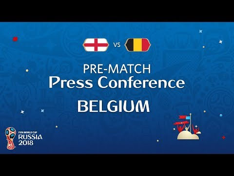 FIFA World Cup™ 2018: ENG vs BEL : Belgium - Pre-Match Press Conference