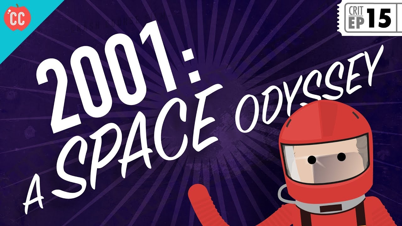 2001 A Space Odyssey Crash Course Film Criticism 15 Youtube