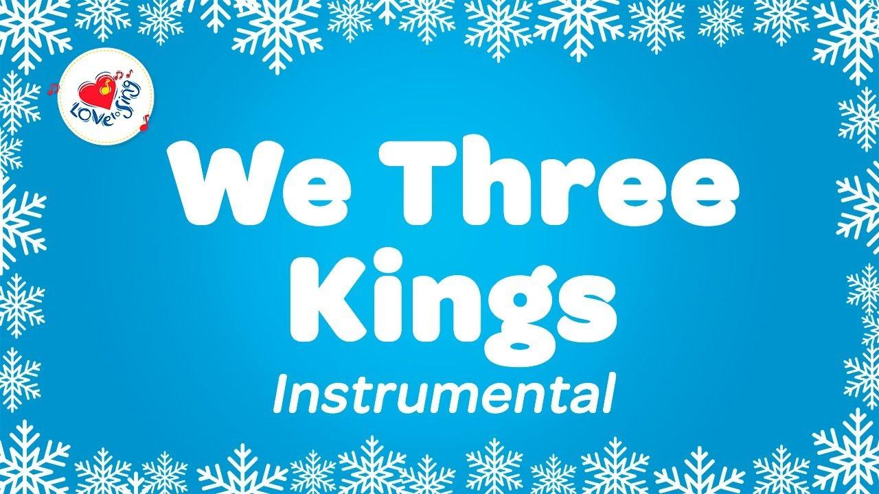 We Three Kings Christmas Instrumental Music with Karaoke Sing Along Lyrics - YouTube
