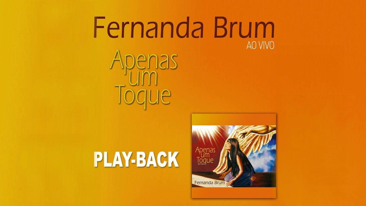 SENHOR BRUM FERNANDA CANTAREI PLAYBACK BAIXAR MUSICA AO