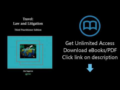 Download Travel Law and Litigation: Third Practitioner Edition [P.D.F]