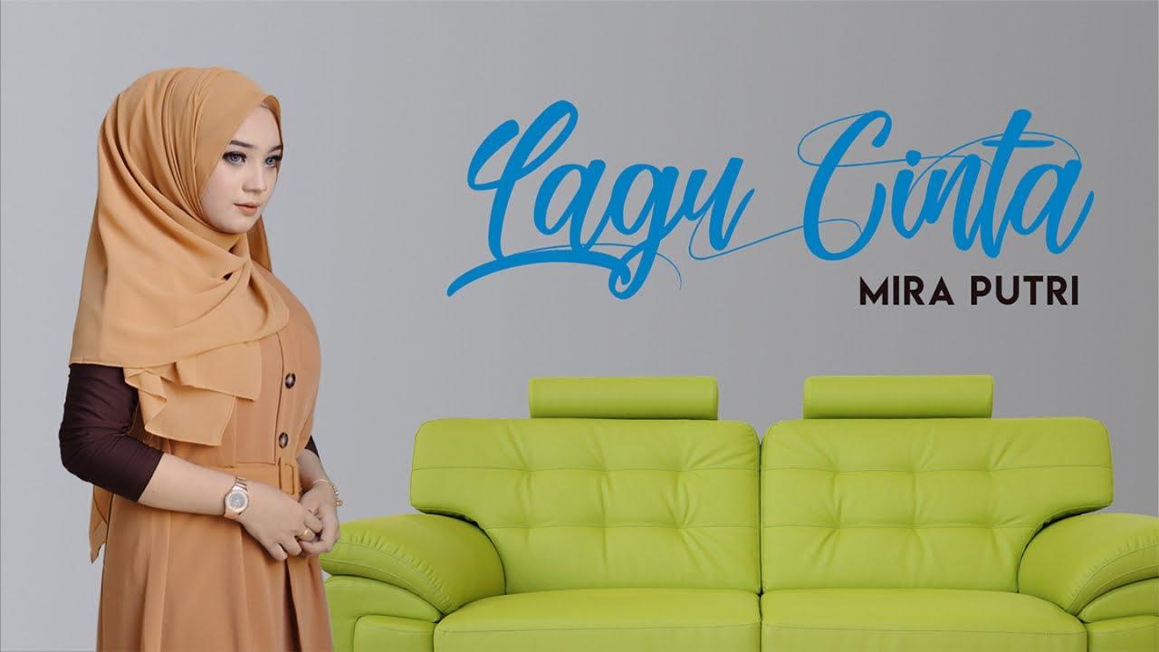 Mira Putri Lagu Cinta Official Music Video