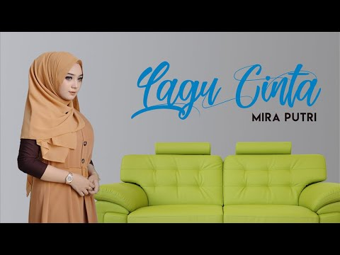 Mira Putri Lagu Cinta Official Music Video