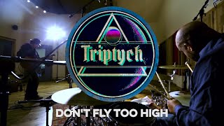 Triptych - Dont Fly Too High - Live at Spicehouse Sound