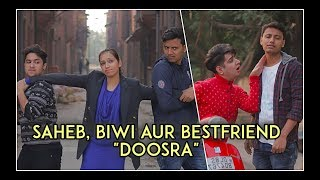 Saheb, Biwi Aur Bestfriend  Doosra Feat. Nazarbattu | Harsh Beniwal