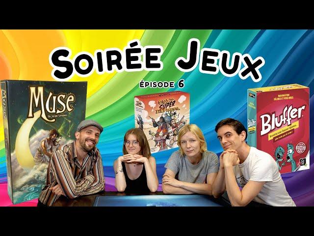 Les soirées jeux du Passe Temps #6 : Muse, Bluffer, Colt Super Express