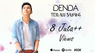 Download lagu DENDA - TERLALU SAYANG