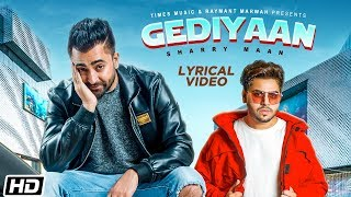 Gediyaan | Lyrical  | Sharry Maan feat. MistaBaaz | Deep Fateh | Latest Punjabi Song 2019