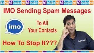 IMO Sending Messages To All Your Contacts – How To Stop It?