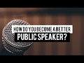 Public Speaking Tips and Tricks - How to Become a Better Public Speaker