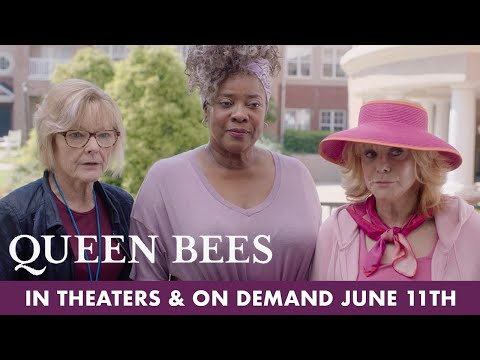 Queen Bees   New Trailer   In Theaters & On Demand June 11th