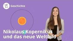 Nikolaus Kopernikus und das neue Weltbild: Das musst du wissen! - Geschichte | Duden Learnattack