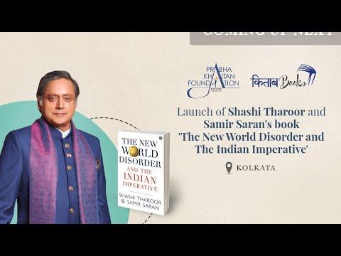 Launch of Dr. Shashi Tharoor Book, 'The New World Disorder' at Kolkata