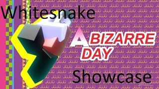 Whitesnake Showcase | ROBLOX | A Bizzare Day