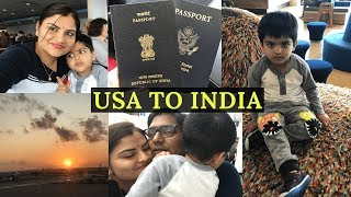 Flight Vlog From USA TO INDIA With My 3 Years Old /My Struggles/KLM Flight/Real Homemaking