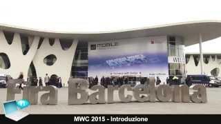 MWC 2015 - Mobile World Congress 2015 Barcellona - Intro