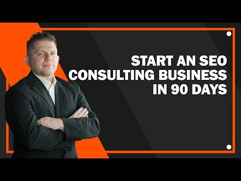 How To Start An SEO Consulting Agency In 90 Days - Superstar SEO Consulting Mastery