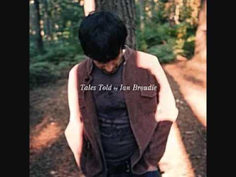 IAN BROUDIE - Tales Told. #7