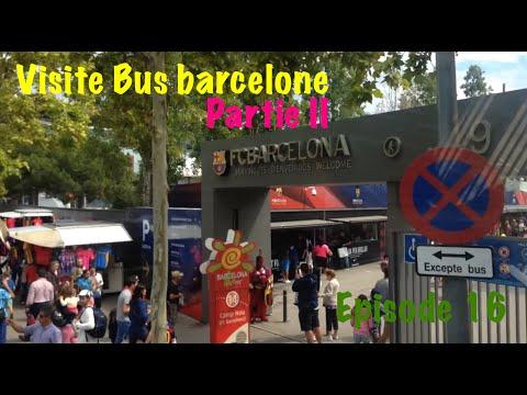 Ep 16 - Barcelona Bus touristic - Visite de Barcelone en bus - Partie II