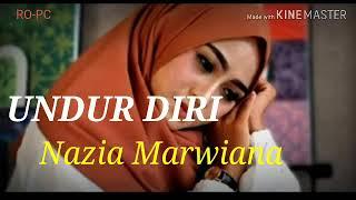 Download lagu Undur Diri Nazia Marwiana