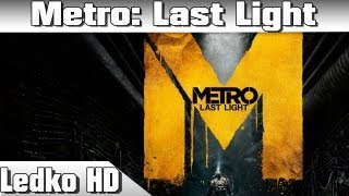 [PS3] Metro Last Light (HD)
