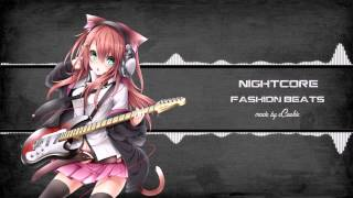 Nightcore - Fashion Beats [HD]