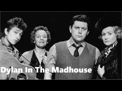 Bob Dylan In the Madhouse - Blowin' In The Wind