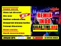 Dj Anggur Merah Vs Hakikat Sebuah Cinta Indo Remix Galau Time Broo  Remix Dj Official Medan 2k18