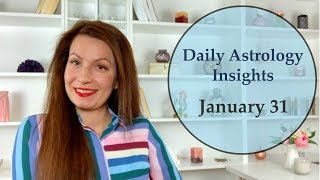 Daily Astrology Horoscope: January 31 | Materialize Your Inspiration!