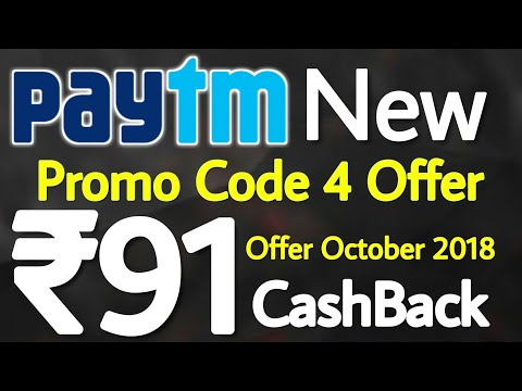 Paytm Promo Code 4 New Offer ₹91 CashBack October 2018 Add Money Offer #PaytmOffer Paytm Offer today