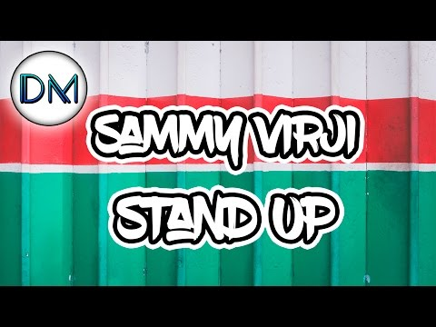 Sammy Virji - Stand Up