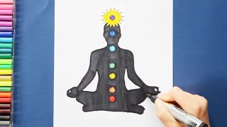 How to draw and color Seven Chakras in Yoga Meditation Position