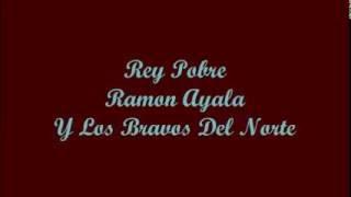 Rey Pobre (Poor King) - Ramon Ayala (Letra - Lyrics)