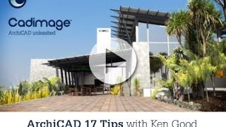 ArchiCAD Tips and Tricks, presented by Cadimage