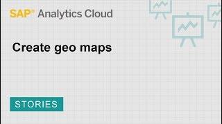 إنشاء الخرائط الجغرافية: SAP تحليلات سحابة (2018.7.2)