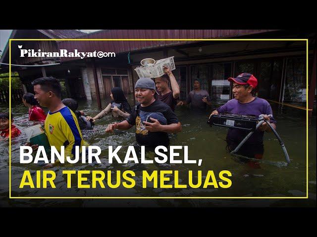Banjir Kalimantan Selatan Semakin Parah, Air Terus Meluas dengan Ketinggian Lebih dari 1 Meter