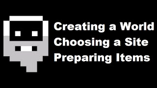 Your Complete Guide to Dwarf Fortress 2015: (World Creation, Embark Site, Preparations)