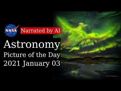 APOD: 2021-01-03 - A Phoenix Aurora over Iceland (Narrated by Brian)