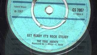 GET READY ITS ROCKSTEADY - The Soul Agents