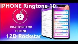 Iphone ringtone 10 (iphone series ) 12d rockstar