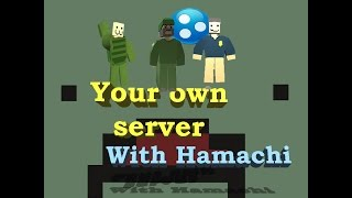 How to Create an Unturned 3.17.14.0 Server using Hamachi | Last version